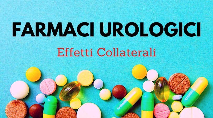 Farmaci Urologici: Gli Effetti Collaterali che Non Dicono