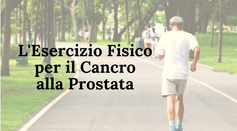 esercizio fisico cancro alla prostata
