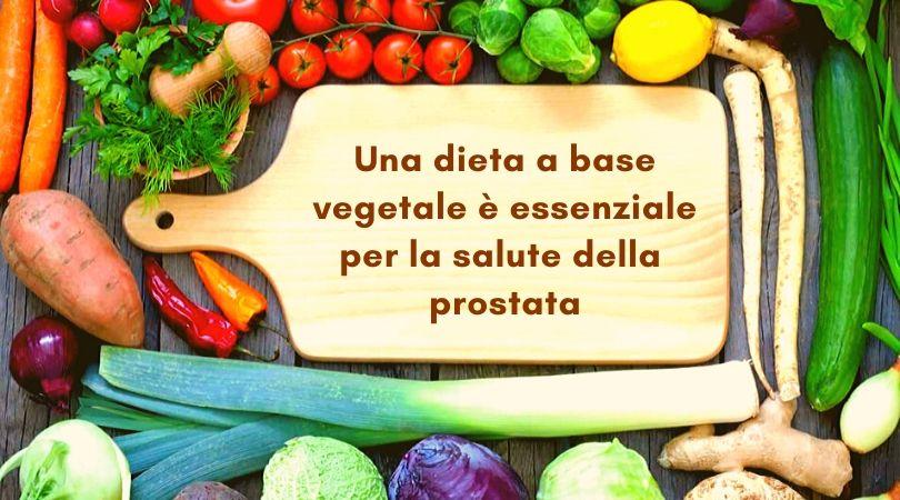 alimentazione naturale prostata