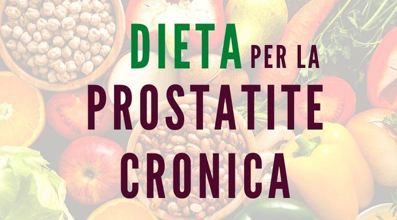 dieta prostatite cronica