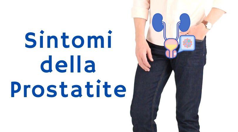 Prostatite Sintomi: Quali Sono i 17 Sintomi più Comuni