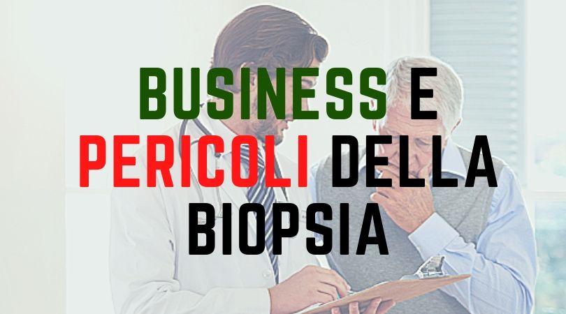 Business e Pericoli della Biopsia Prostatica