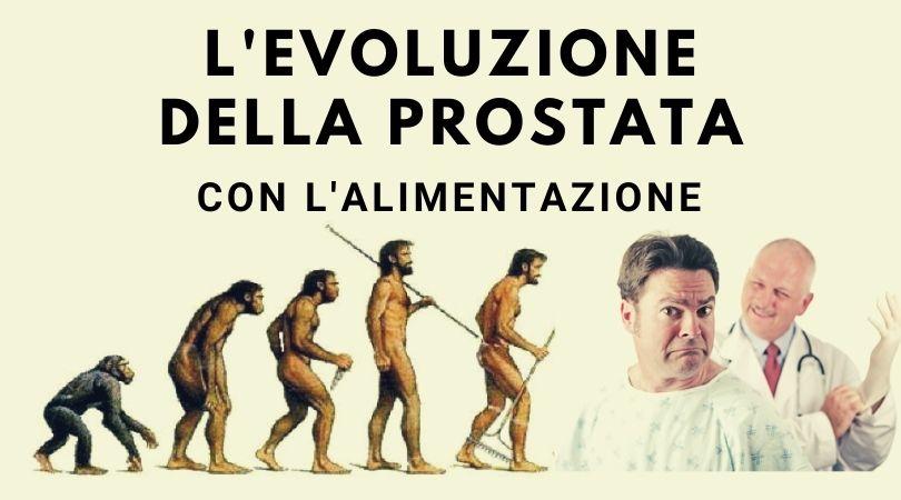 L'Evoluzione della Prostata con l'Alimentazione