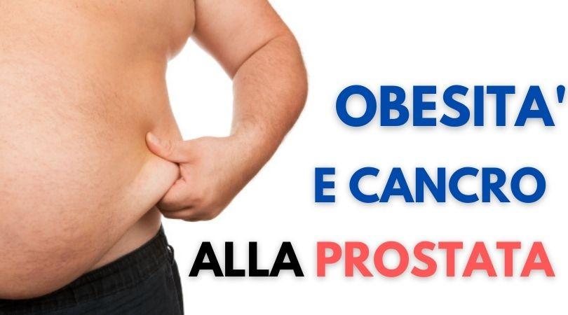 Il Cancro alla Prostata e l'Obesità